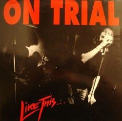 on_trial_like_this